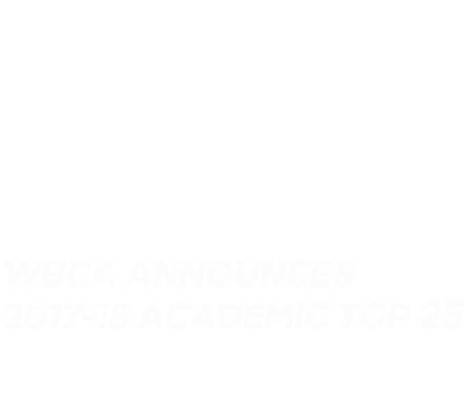 WBCA announces 2017-18 Academic Top 25 Team Honor Roll